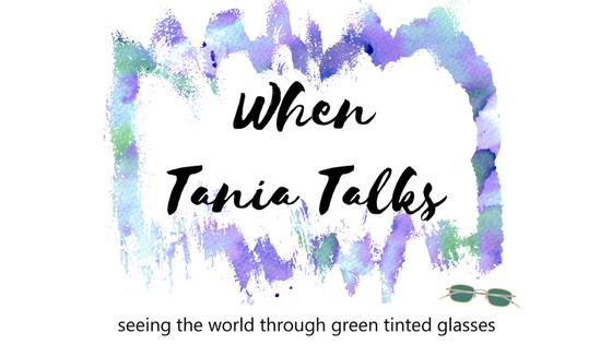 When Tania Talks